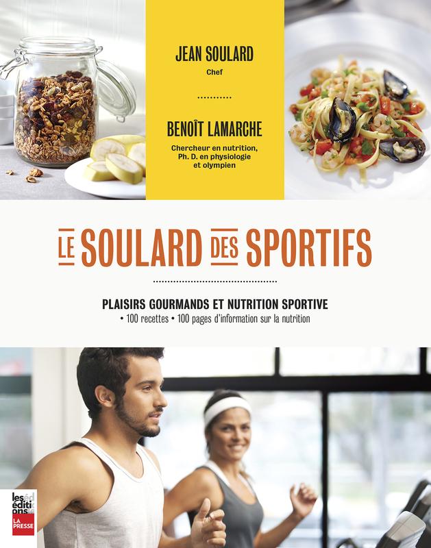 Le Soulard des sportifs Plaisirs gourmands et nutrition sportive