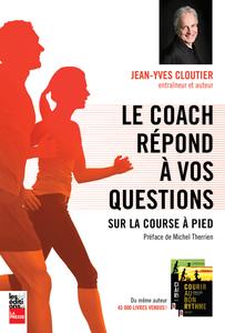 Le coach répond à vos questions sur la course à pied