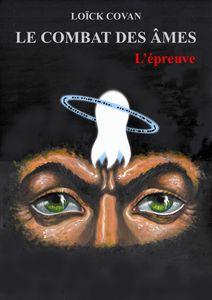 Le combat des âmes: Tome II - L'épreuve
