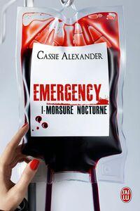 Emergency (Tome 1) - Morsure nocturne