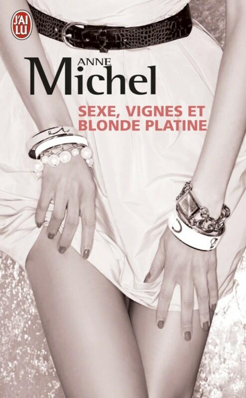 Sexe, vignes et blonde platine