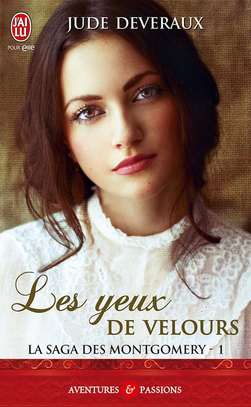 La saga des Montgomery (Tome 1) - Les yeux de velours