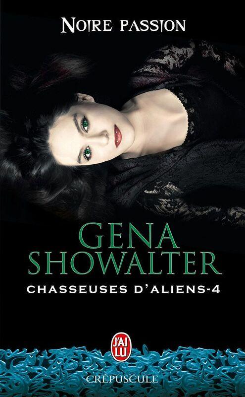 Chasseuses d'aliens (Tome 4) - Noire passion