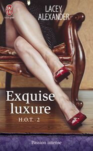 HOT (Tome 2) - Exquise luxure