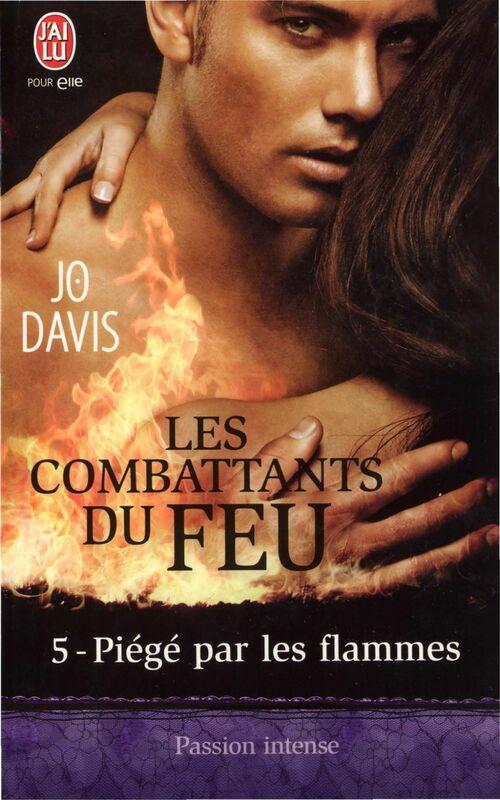 Les combattants du feu (Tome 5) - Piégé par les flammes