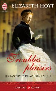Les fantômes de Maiden Lane (Tome 2) - Troubles plaisirs