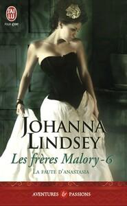 Les frères Malory (Tome 6) - La faute d'Anastasia