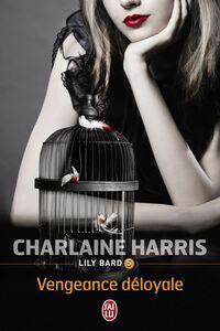 Lily Bard (Tome 5) - Vengeance déloyale
