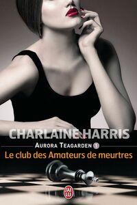 Aurora Teagarden (Tome 1) - Le club des amateurs de meurtres