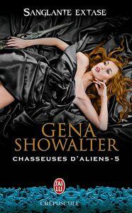 Chasseuses d'aliens (Tome 5) - Sanglante extase