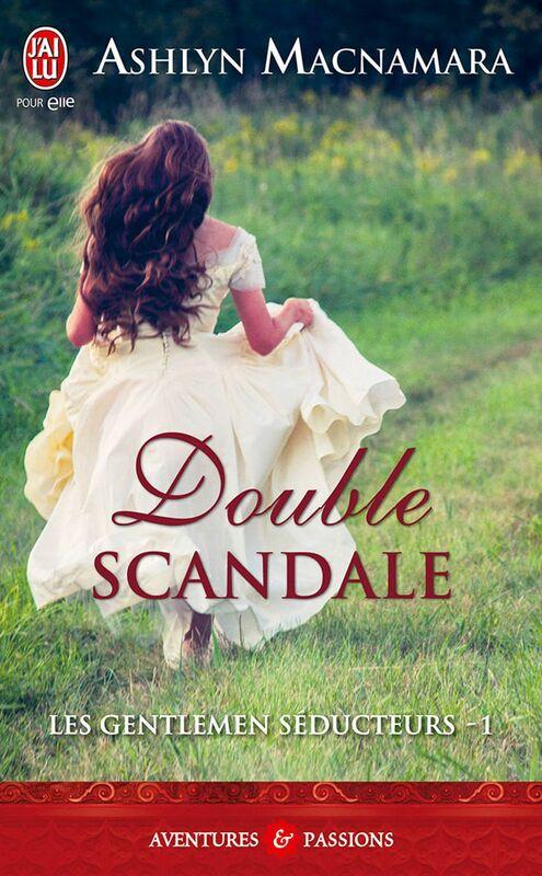 Les gentlemen séducteurs (Tome 1) - Double scandale