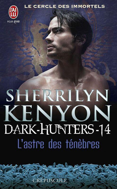 Dark-Hunters (Tome 14) - L'astre des ténèbres