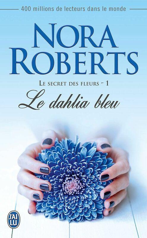 Le secret des fleurs (Tome 1) - Le dahlia bleu