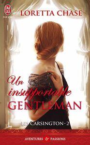 Les Carsington (Tome 2) - Un insupportable gentleman