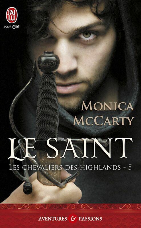 Les chevaliers des Highlands (Tome 5) - Le saint