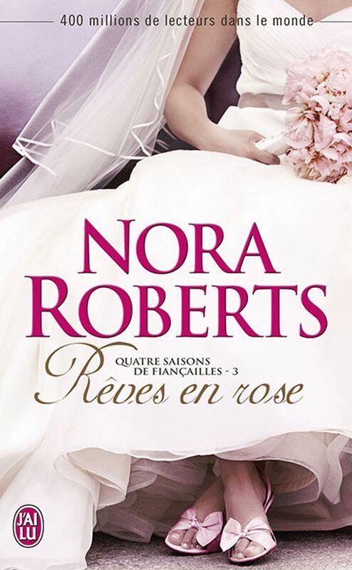 Quatre saisons de fiançailles (Tome 3) - Rêves en rose