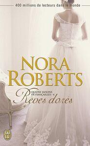 Quatre saisons de fiançailles (Tome 4 ) - Rêves dorés