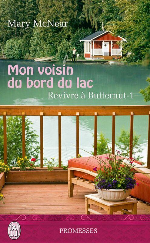 Revivre à Butternut (Tome 1) - Mon voisin du bord du lac