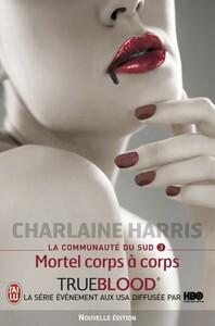 La communauté du Sud (Tome 3) - Mortel corps à corps