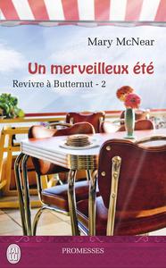 Revivre à Butternut (Tome 2) - Un merveilleux été