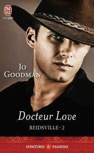 Reidsville (Tome 2) - Docteur Love