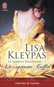 La famille Vallerand (Tome 2) - Le capitaine Griffin