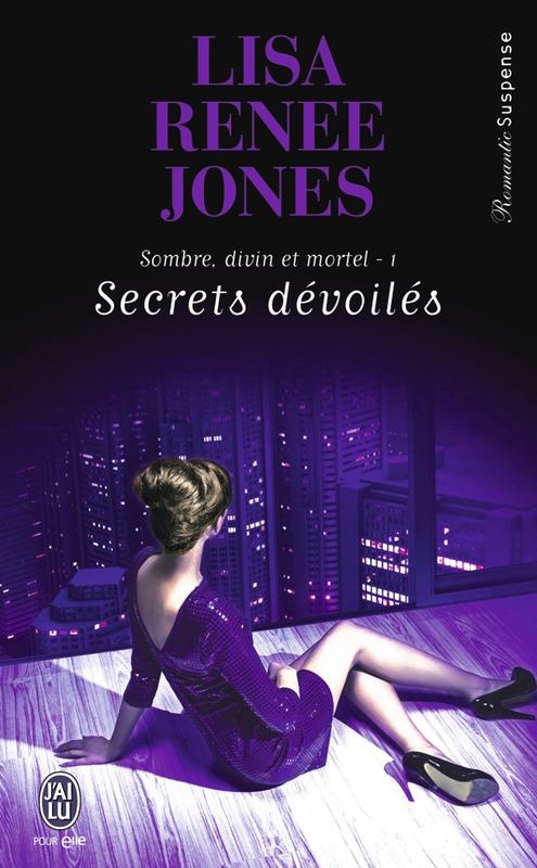 Sombre, divin et mortel (Tome 1) - Secrets dévoilés