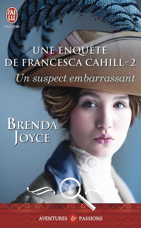 Une enquête de Francesca Cahill (Tome 2) - Un suspect embarrassant