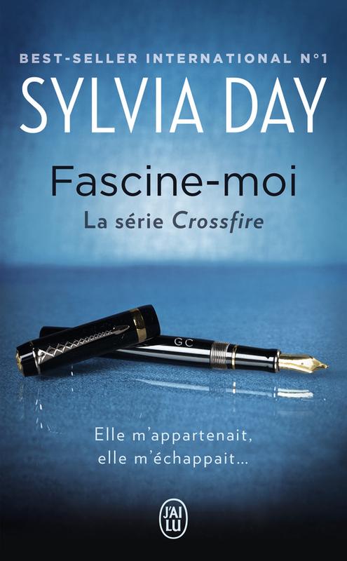 Crossfire (Tome 4) - Fascine-moi
