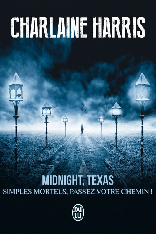 Midnight, Texas (Tome 1) - Simples mortels, passez votre chemin !