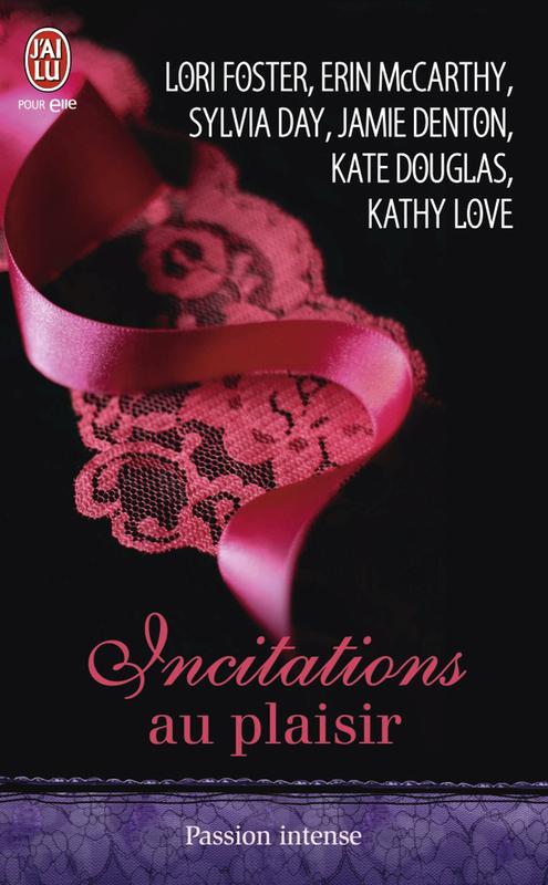 Incitations au plaisir Six nouvelles sensuelles et interdites, écrites par les plus grands auteurs de romance, pour des frissons de plaisir garantis…