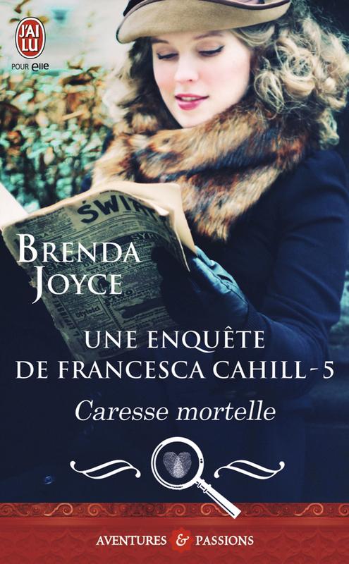 Une enquête de Francesca Cahill (Tome 5) - Caresse mortelle