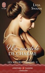 Les sœurs Clemens (Tome 2) - Un modèle de charme