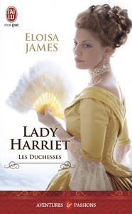 Les duchesses (Tome 3) - Lady Harriet