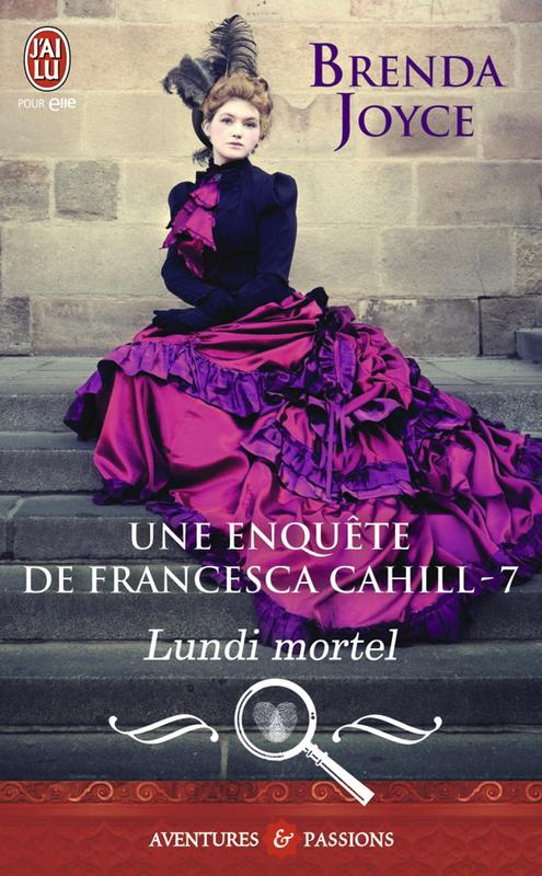 Une enquête de Francesca Cahill (Tome 7) - Lundi mortel