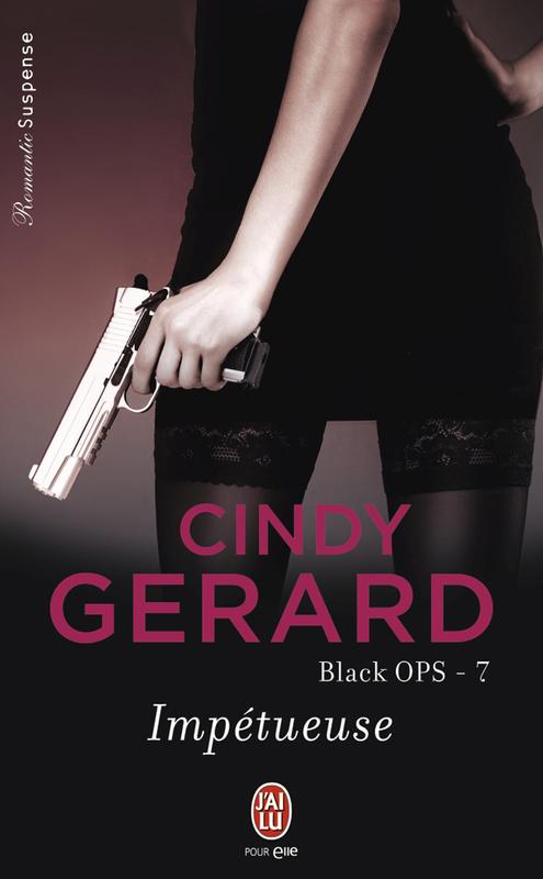 Black OPS (Tome 7) - Impétueuse
