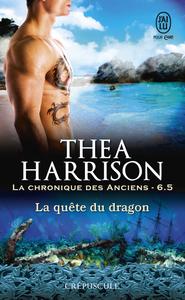 La chronique des Anciens (Tome 6.5) - La quête du dragon