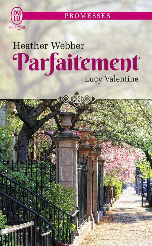 Lucy Valentine (Tome 4) - Parfaitement