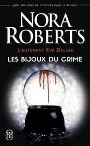 Lieutenant Eve Dallas (Tome 7) - Les bijoux du crime
