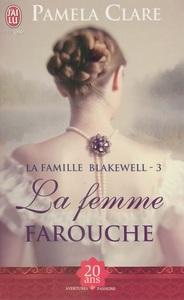 La famille Blakewell (Tome 3) - La femme farouche