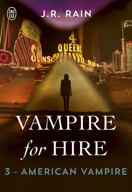 Vampire for Hire (Tome 3) - American Vampire