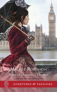 L'agence de Mme Evensong (Tome 4) - Sous le charme de Harriet
