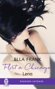 Flirt à Chicago (Tome 1) - Lena