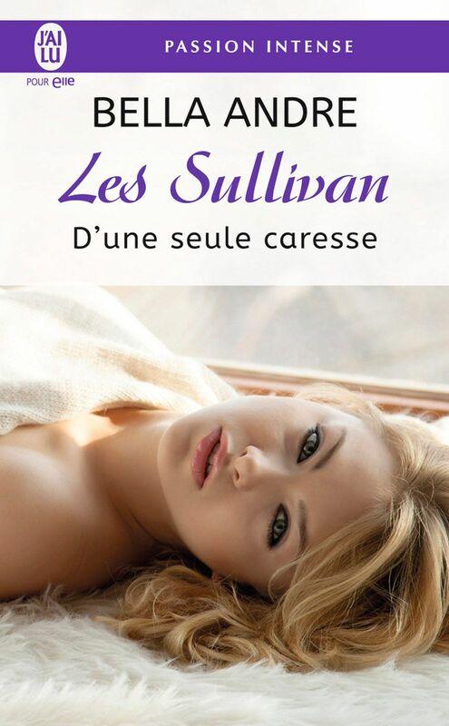 Les Sullivan (Tome 7) - D'une seule caresse