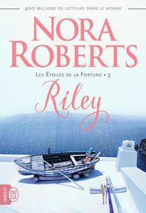 Les Étoiles de la Fortune (Tome 3) - Riley