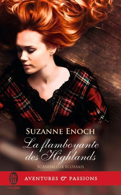 Scandaleux écossais (Tome 4) - La flamboyante des Highlands