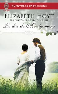Les fantômes de Maiden Lane (Tome 10) - Le duc de Montgomery