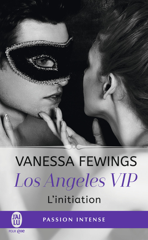 Los Angeles VIP (Tome 1) - L'initiation