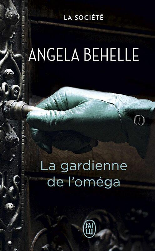 La Société (Tome 4) - La gardienne de l'oméga