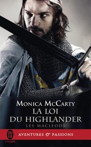 Les MacLeods (Tome 1) - La loi du Highlander